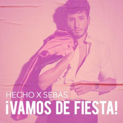 """""""Hecho x Sebas: ¡Vamos de Fiesta!"""" by Sebastián Yatra"""